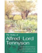 The Works of Alfred Lord Tennyson - Tennyson, Alfred
