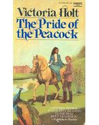 The Pride of the Peacock - Victoria Holt