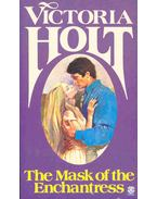 The Mask of the Enchantress - Victoria Holt