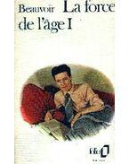 La force de l'age Tome 2 - Beauvoir, Simone de