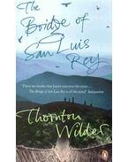 The Bridge of San Luis Rey - Wilder, Thornton