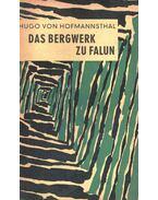 Das Bergwerk zu Falun - Hofmannsthal, Hugo von