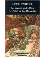 Las aventuras de Alicia en el Pais de las Maravillas - Lewis Carroll
