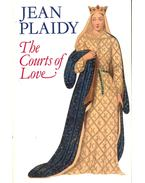 The Courts of Love - Plaidy, Jean