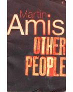 Other People - Amis, Martin