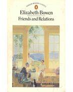 Friends and Relations - Bowen, Elizabeth