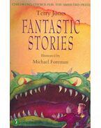 Fantastic Stories - Jones, Terry