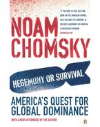 Hegemony or Survival - America's Quest for Global Dominance - Chomsky, Noam