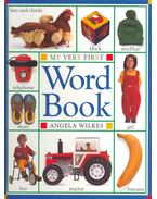 My Very First Word Book - Angela Wilkes