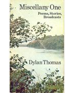 Miscellany One - Poems, Stories, Broadcasts - Thomas, Dylan