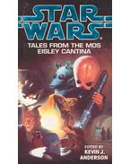 Star Wars - Takes From the Mos Eisley Cantina - Anderson, Kevin J.