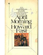 April Morning - Fast, Howard