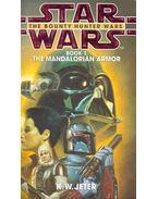 Star Wars - The Bounty Hunter Wars: The Mandalorian Armor - JETER, K.W.