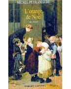 L'orange de Noel - Peyramaure, Michel