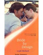 Bride by Design - Michaels, Leigh