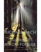 The Bridge Across Forever - Bach, Richard