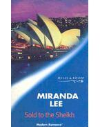 Sold to the Sheikh - Lee, Miranda