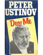 Dear Me - Ustinov, Peter