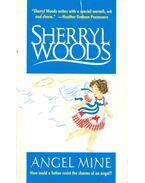 Angel Mine - Woods, Sherryl