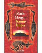 Traumfanger - Marlo Morgan