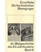 dtv-Weltgeschichte des 20. Jahrhunderts #4 - Die faschistischen Bewegungen - Nolte, Ernst