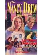 The Nancy Drew Files 107 - Anything for Love - Keene, Carolyn