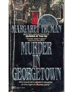 Murder in Georgetown - Truman, Margaret