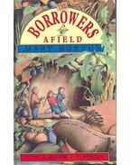 The Borrowers Afield - NORTON,MARY