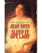 Sleep it Off, Lady - Jean Rhys