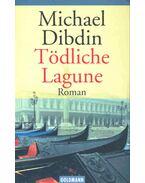 Tödliche Lagune - Dibdin, Michael