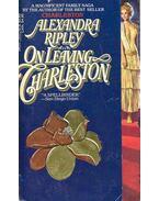 On Leaving Charleston - Ripley, Alexandra