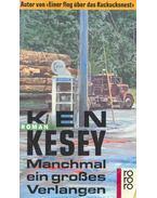 Manchmal ein grosses Verlangen - Ken Kesey
