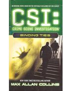 CSI : Binding Ties - Max Allan Collins
