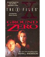 The X Files - Ground Zero - Anderson, Kevin J.