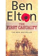 The First Casualty - Ben Elton