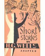 Short Stories - H.G. Wells