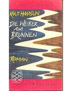 Die Weiber am Brunnen - Knut Hamsun