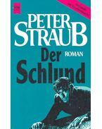 Der Schlund - STRAUB,PETER