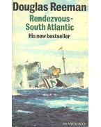 Rendezvous – South Atlantic - Reeman, Douglas