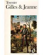 Gilles et Jeanne - Tournier, Michel