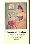 Glanz und Elend der Kurtisanen - Honore Balzac