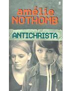 Antichrista - Nothomb, Amélie