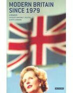 Modern Britain Since 1979 - COLLETTE, CHRISTINE F. - LAYBOURN, KEITH (editor)