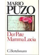 Der Pate, Mamma Lucia (Eredeti cím: The Godfather, The Fortunate Pilgrim) - Puzo, Mario