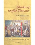 Sketches of English Character – Vol,1 - GORE, CATHERINE