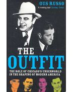 The Outfit – The Role of Chicago's Underworld in the Shape of Modern America - RUSSO, GUS