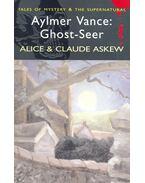 Aylmer Vance: Ghost-Seer - ASKEW, ALICE – ASKEW, CLAUDE