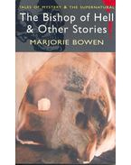 The Bishop of Hell and Other Stories - BOWEN, MARJORIE