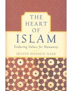 The Heart of Islam – Enduring Values for Humanity - NASR, SEYYED HOSSEIN