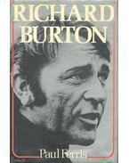 Richard Burton - FERRIS, PAUL